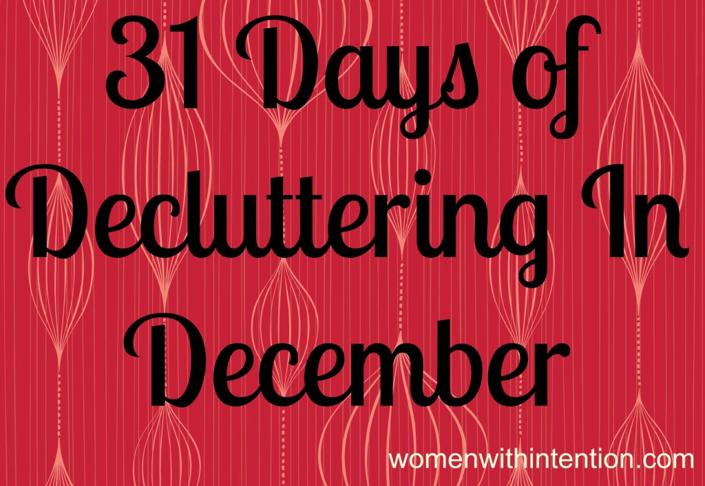 31 Days of Decluttering in December: The Introduction