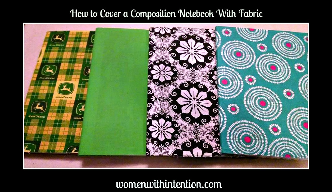 Fabric Cover For Composition Book : How to cover a composition notebook with fabric