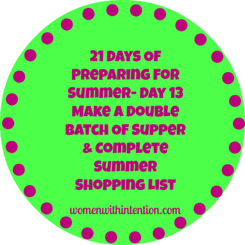 21 Days Of Preparing For Summer- Day 13