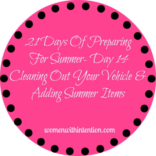21 Days Of Preparing For Summer- Day 14