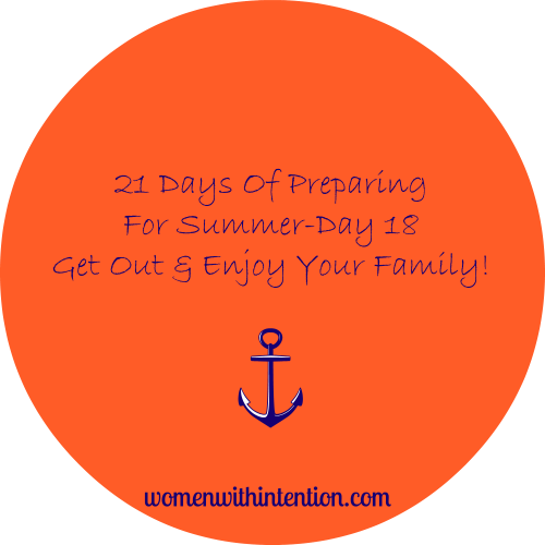 21 Days Of Preparing For Summer- Day 18