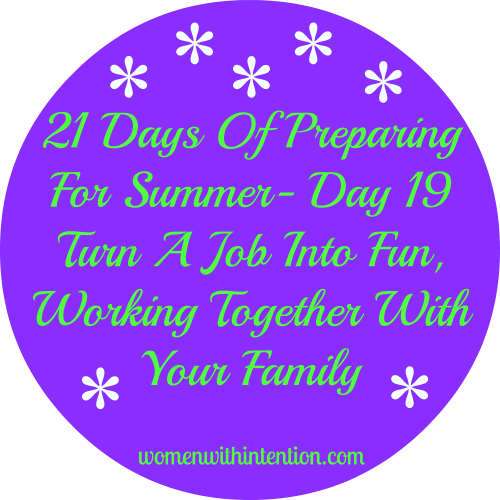 21 Days Of Preparing For Summer- Day 19
