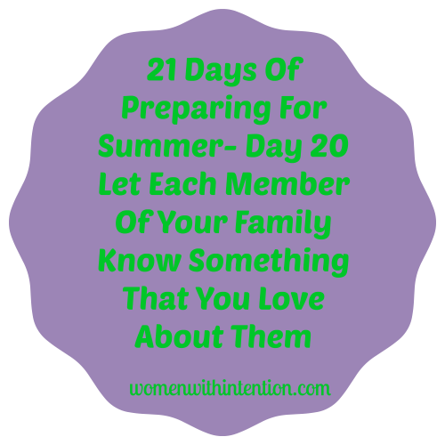 21 Days Of Preparing For Summer- Day 20