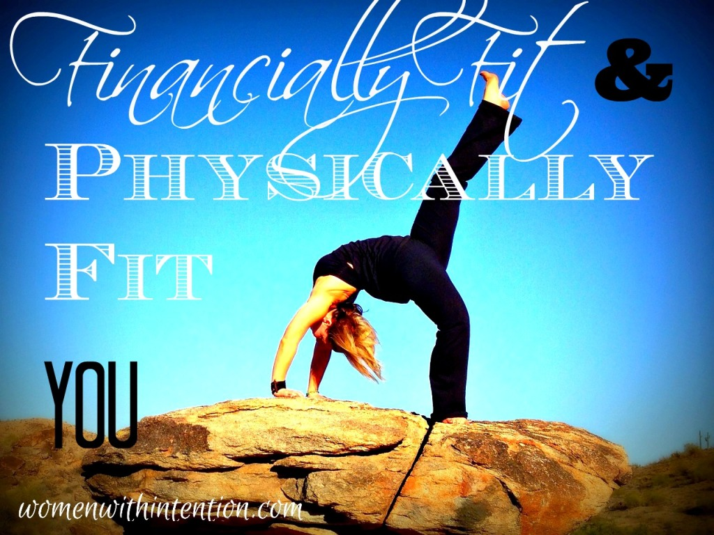 Financially Fit & Physically Fit You