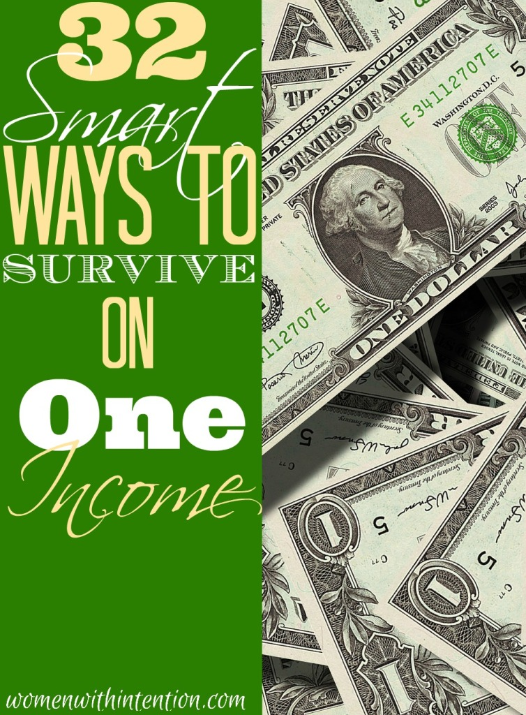 32 Smart Ways To Survive On One Income