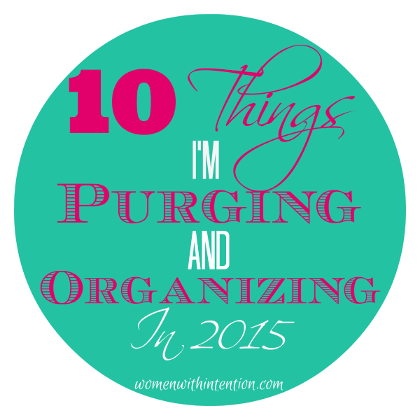 Do you find yourself putting off the best things in your life because you have too much clutter and mess?  Clutter is stressful!  In 2015  I'm purging and organizing these 10 things  from my home so I can spend more time on what's most important!