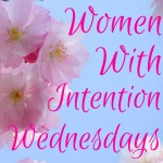 Women With Intention Wednesdays #12