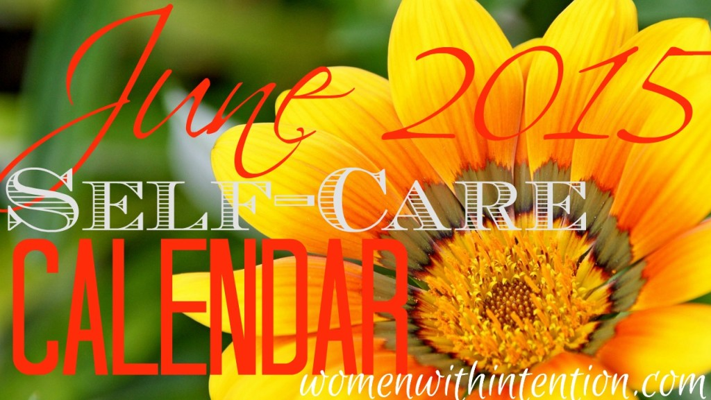 June 2015 Self-Care Calendar