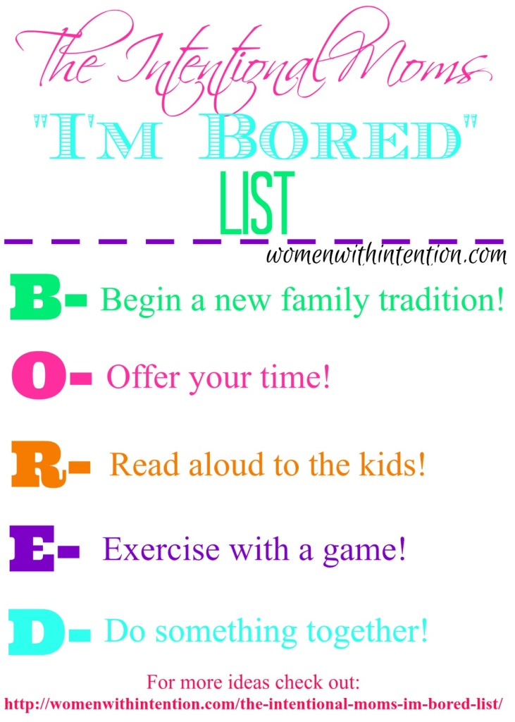 "The Intentional Moms ""I'm Bored"" List!"