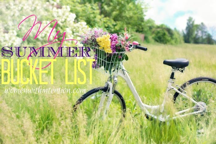 Each year we create a summer family bucket list. This year I created a summer bucket list just for me!