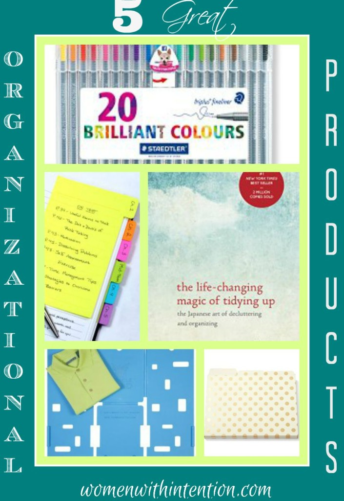 5 Great Organizational Products & Women With Intention Wednesdays #28