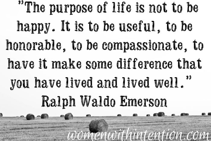 What Are Your Favorite Quotes For Living With Purpose? When I Find Myself  Struggling To