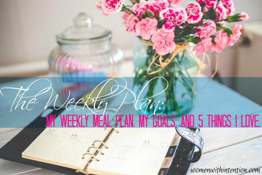 The Weekly Plan March 21, 2016