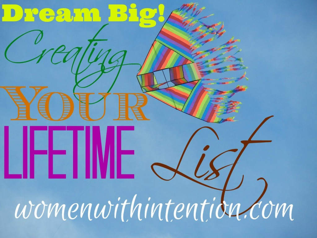 Dream Big! Completing Your Lifetime List