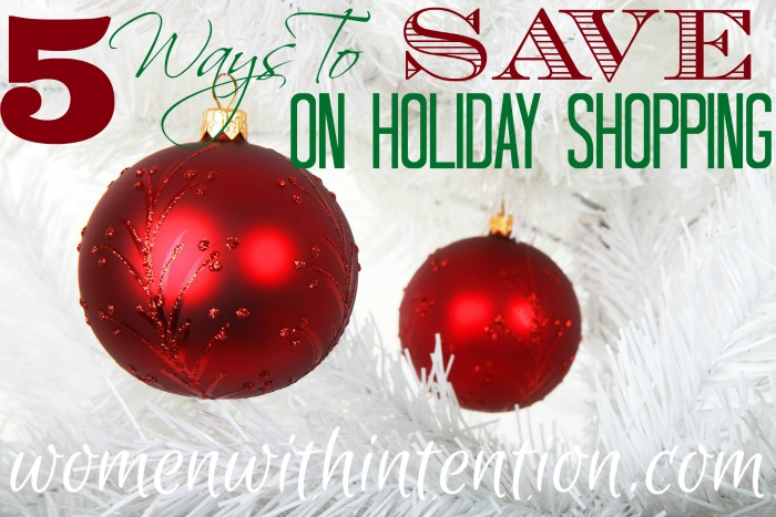 5 Ways To Save On Holiday Shopping