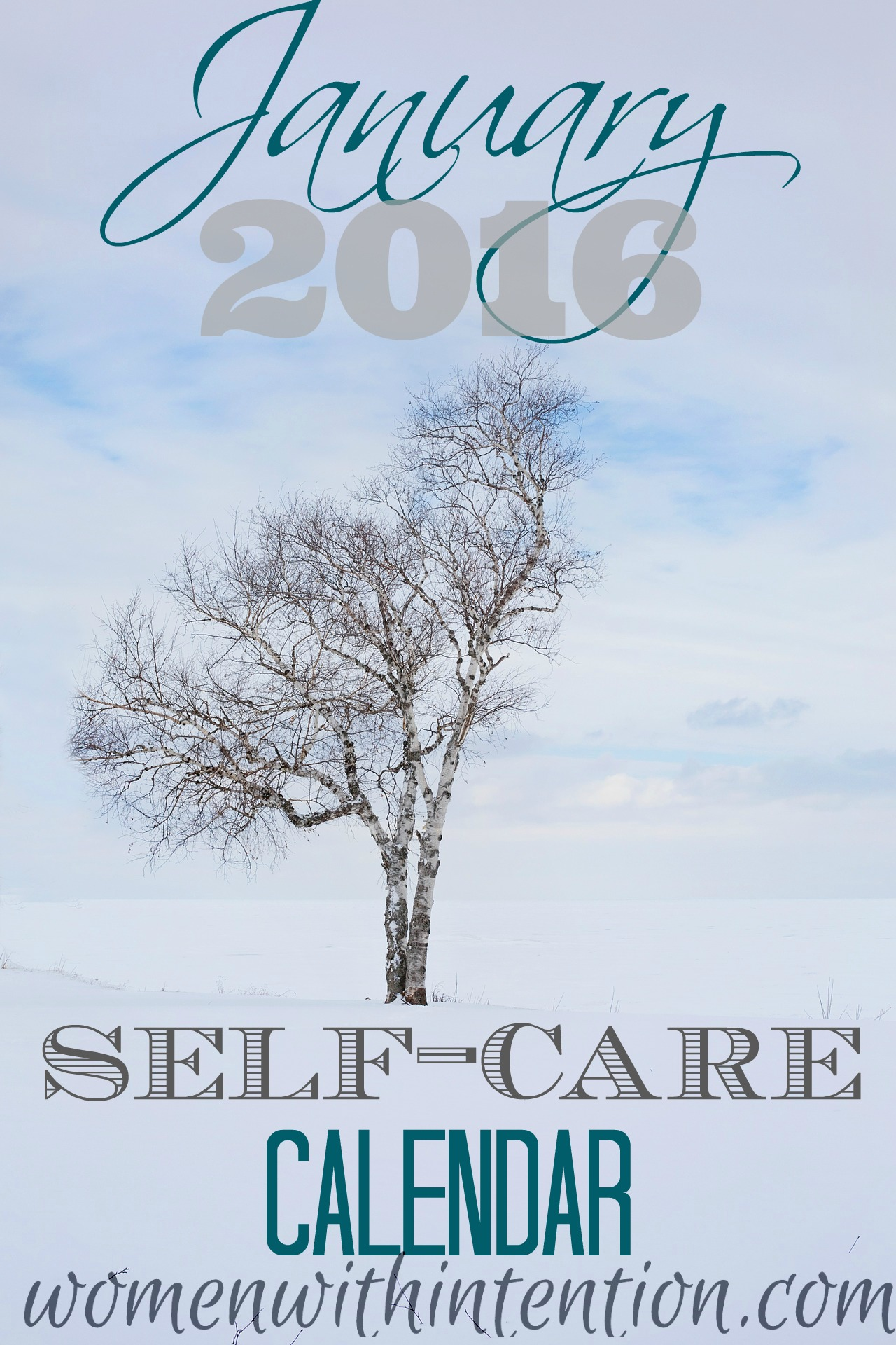 Self Made Calendar 2016 : January self care calendar women with intention