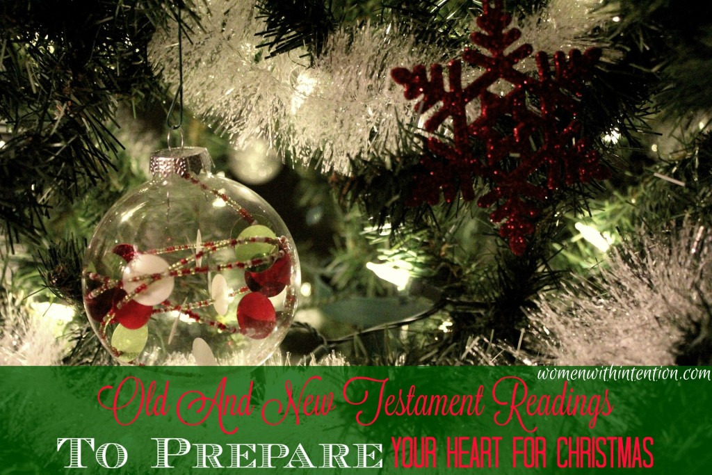 Old And New Testament Readings To Prepare Your Heart For Christmas