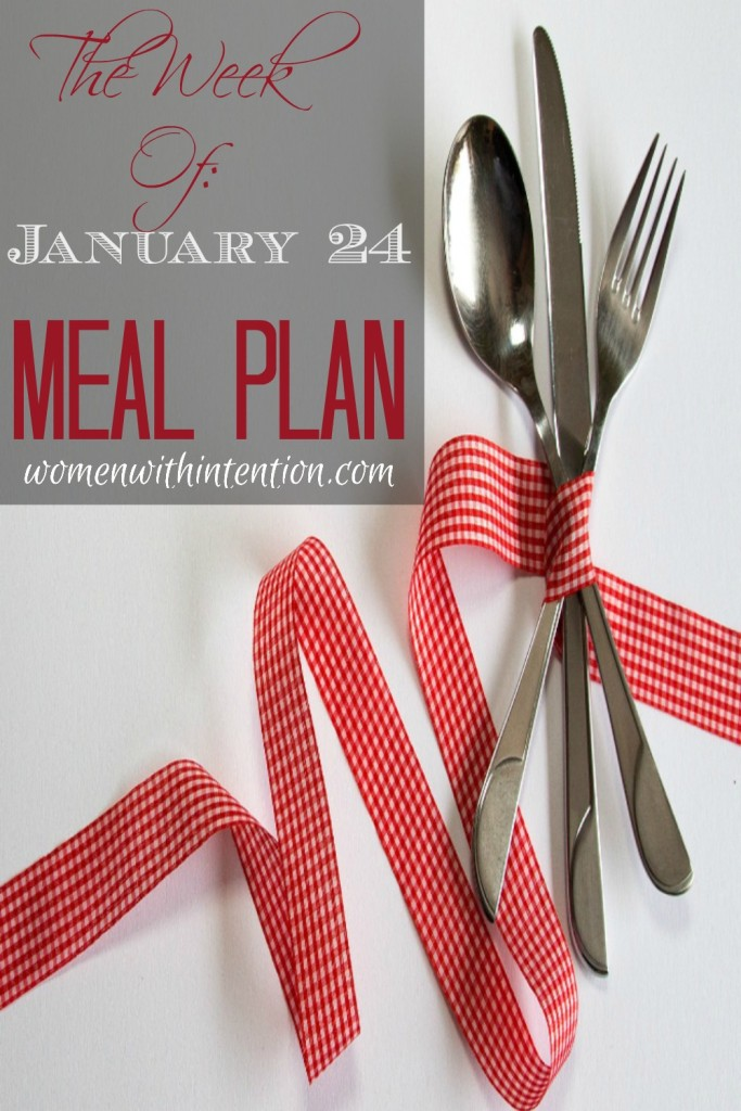 The Week of January 24 Meal Plan