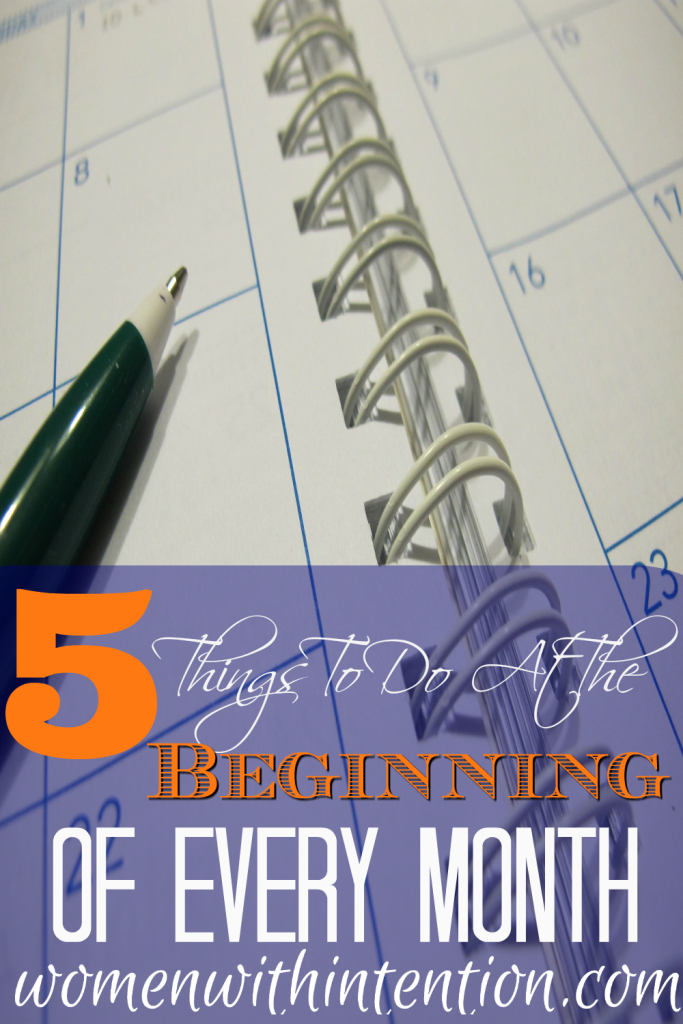 5 Things To Do At The Beginning Of Every Month