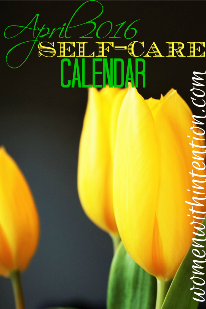April 2016 Self-Care Calendar
