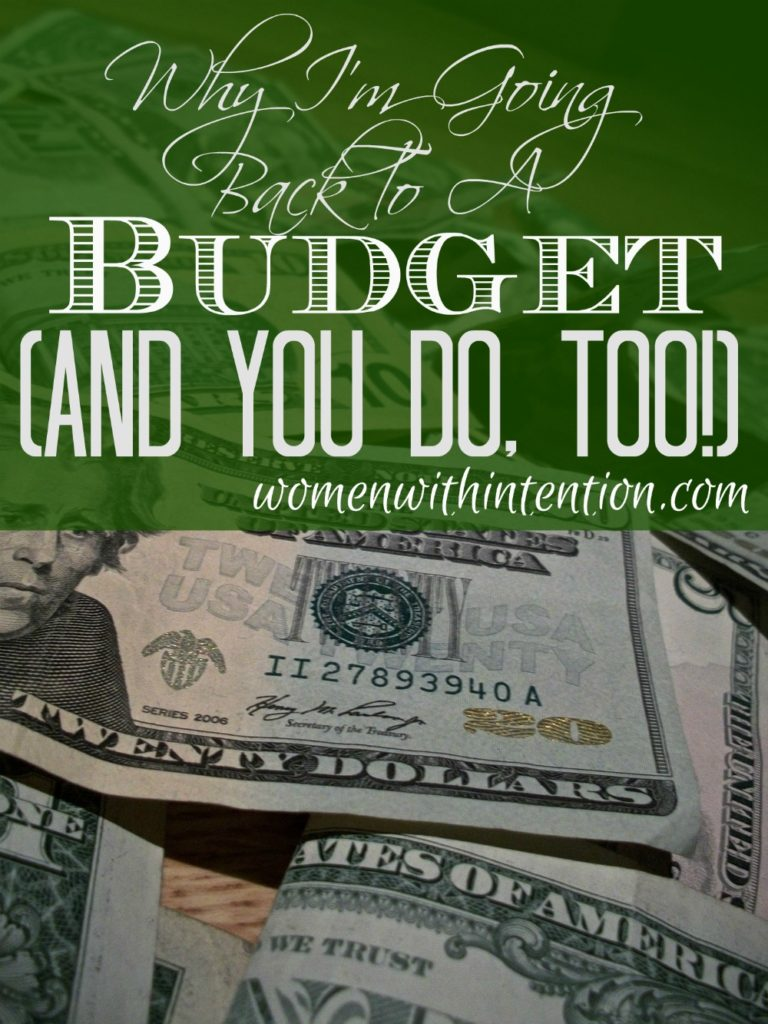 Why I Need A Budget (And You Do, Too!)